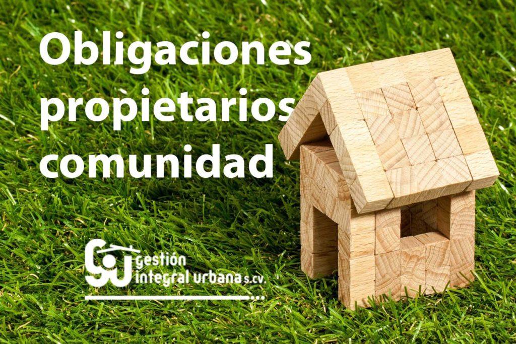 Obligaciones propietarios - Comunidad de vecinos